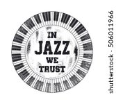 in jazz we trust. cover design. ... | Shutterstock .eps vector #506011966