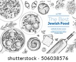 jewish cuisine top view frame.... | Shutterstock .eps vector #506038576