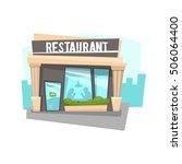 the facade of the restaurant.... | Shutterstock .eps vector #506064400