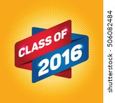 class of 2016 arrow tag sign. | Shutterstock .eps vector #506082484