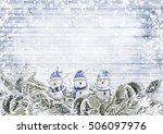 christmas border with snowmans... | Shutterstock . vector #506097976