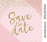 save the date hand drawn with... | Shutterstock .eps vector #506182564