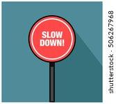 slow down  road sign  line art...   Shutterstock .eps vector #506267968