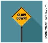 slow down  road sign  line art... | Shutterstock .eps vector #506267974