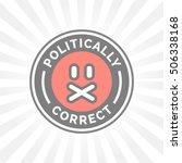 politically correct icon.... | Shutterstock .eps vector #506338168