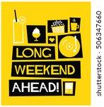 long weekend ahead   flat style ...   Shutterstock .eps vector #506347660