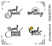 "hand drawn phrase ""good morning""... 