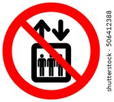 do not use elevator sign. do... | Shutterstock .eps vector #506412388
