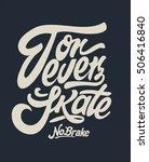 skate board typography  t shirt ... | Shutterstock .eps vector #506416840