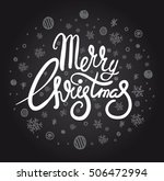 merry christmas lettering... | Shutterstock .eps vector #506472994
