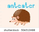 animal flashcard with anteater... | Shutterstock .eps vector #506513488