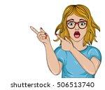 surprised girl with glasses.... | Shutterstock .eps vector #506513740