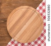 cutting board with tablecloth... | Shutterstock . vector #506532880