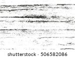 distressed overlay texture of... | Shutterstock .eps vector #506582086
