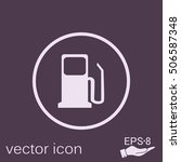 gas station. symbol gas station ... | Shutterstock .eps vector #506587348