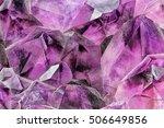 crystal stone macro mineral... | Shutterstock . vector #506649856