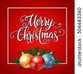 merry christmas lettering in... | Shutterstock .eps vector #506683360
