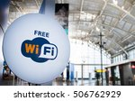 free wi fi signboard in airport ... | Shutterstock . vector #506762929