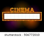 theater sign.cinema sign.las... | Shutterstock .eps vector #506772010