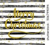 merry christmas   gold... | Shutterstock .eps vector #506799094