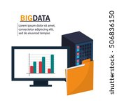 computer file and big data... | Shutterstock .eps vector #506836150