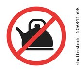 no teapot prohibition sign with ...   Shutterstock .eps vector #506841508