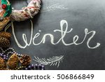 chalk inscription winter on... | Shutterstock . vector #506866849