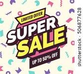 super sale banner  retro... | Shutterstock .eps vector #506877628