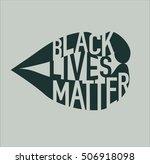 black lives matter illustration | Shutterstock .eps vector #506918098