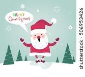 merry christmas santa clause... | Shutterstock .eps vector #506953426