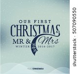 our first christmas as mr   mrs ...   Shutterstock .eps vector #507090550