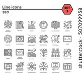 seo thin line related icons set ... | Shutterstock . vector #507099958