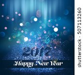 happy new year greeting card ... | Shutterstock . vector #507113260