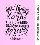 give thanks to the lord for he... | Shutterstock .eps vector #507116878