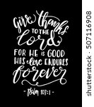 give thanks to the lord for he... | Shutterstock .eps vector #507116908