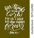 give thanks to the lord for he... | Shutterstock .eps vector #507116980