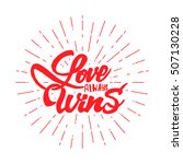 love always wins lettering text ... | Shutterstock .eps vector #507130228