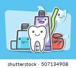best friends of healthy teeth.... | Shutterstock .eps vector #507134908