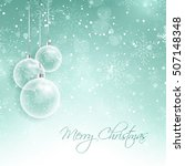 christmas decorations on a... | Shutterstock .eps vector #507148348