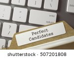 perfect candidates written on ... | Shutterstock . vector #507201808