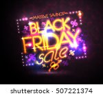 black friday sale neon poster ... | Shutterstock .eps vector #507221374