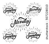 set of sunday and monday hand... | Shutterstock .eps vector #507228010