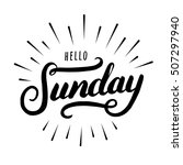 hello sunday hand drawn... | Shutterstock .eps vector #507297940