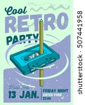 cool comic retro party poster... | Shutterstock .eps vector #507441958