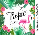 bright template with tropical... | Shutterstock .eps vector #507465058