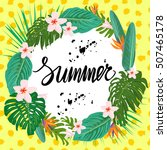 bright summer poster with... | Shutterstock .eps vector #507465178