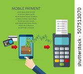 mobile payments. transaction...   Shutterstock .eps vector #507513070