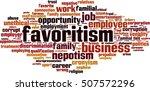 favoritism word cloud concept.... | Shutterstock .eps vector #507572296