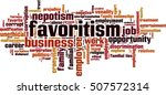 favoritism word cloud concept.... | Shutterstock .eps vector #507572314