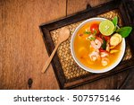 Stock photo tom yam kong or tom yum tom yam is a spicy clear soup typical in thailand and no thai dish 507575146